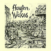 The Original Houghton Weavers/Houghton Weavers: Howfen Wakes [Remaster]