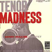 Sonny Rollins/Sonny Rollins Quartet: Tenor Madness