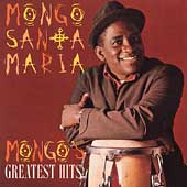 Mongo Santamaria: Mongo's Greatest Hits
