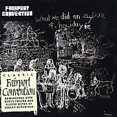 Fairport Convention: What We Did on Our Holidays [Remaster]