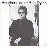 Bob Dylan: Another Side of Bob Dylan