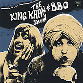 The King Khan & BBQ Show: What's For Dinner