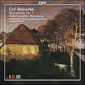 Reinecke: Symphony no 1, Violin Concerto, Romances
