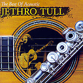 Jethro Tull: The Best Of Acoustic [Remaster]