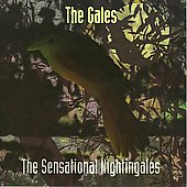 The Sensational Nightingales: The Gales *