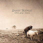 Danny Schmidt: Little Grey Sheep