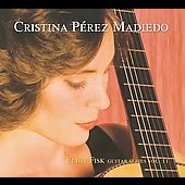 Eliot Fisk Guitar Series Vol 2 - Christina P&eacute;rez Madiedo