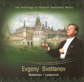 Balakirev, Lyapunov: Symphonies, etc / Svetlanov, Russian State Academic SO