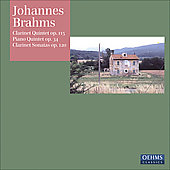 Brahms: Clarinet Quintet Op 115, Piano Quintet Op 34, Clarinet Sonatas Op 120 / Manno, Perl, et al