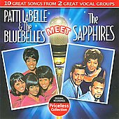 Patti Labelle & the Bluebelles: Patti Labelle & the Bluebelles Meet the Sapphires