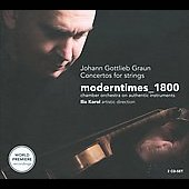 Johann Gottlieb Graun: Concertos for Strings / Korol, Moderntimes Ensemble