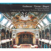 Guilmant, Vierne, Dupr&#233;