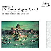Six Concerti Grossi Op 3 / Hogwood - The Academy of Ancient Music