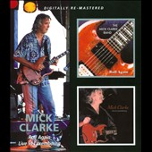 Mick Clarke: Roll Again/Live in Luxembourg *