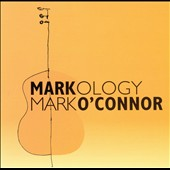 Mark O'Connor (Violin): Markology