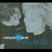Narayan & Janet: All Bliss [Digipak]