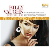Billy Vaughn: Best-Sellers: The Top-Twenty Albums