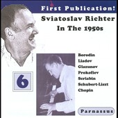 Sviatoslav Richter In The 1950's, Vol. 6