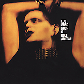 Lou Reed: Rock N' Roll Animal [Remaster]