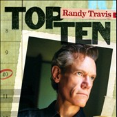 Randy Travis: Top Ten