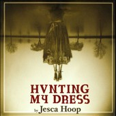 Jesca Hoop: Hunting My Dress [Digipak]