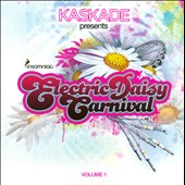Kaskade: Electric Daisy Carnival, Vol. 1