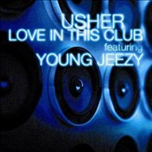 Usher: Love in This Club [Single]