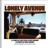 Nick Hornby/Ben Folds: Lonely Avenue [Deluxe Edition] [PA]