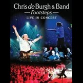 Chris de Burgh: Footsteps: Live In Concert