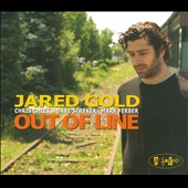 Jared Gold: Out Of Line [Digipak]