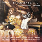 The Queen's Music: Italian Vocal Duets & Trios