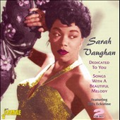 Sarah Vaughan: Dedicated to You: Songs with a Beautiful Melody