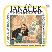 Janácek: The Excursions of Mr. Broucek / Jilek, Czech