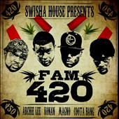 Various Artists: Swishahouse Presents Fam 420 [PA]