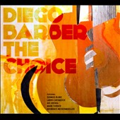 Diego Barber: The  Choice [Digipak]