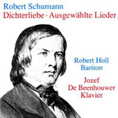 Schumann: Dichterliebe, Ausgew&auml;hlte Lieder / Robert Holl