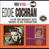 Eddie Cochran: 12 of His Biggest Hits/Never to Be Forgotten