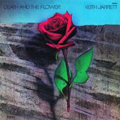 Keith Jarrett: Death and the Flower