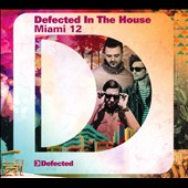 Various Artists: Defected in the House: Miami 2012
