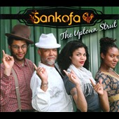 Sankofa: The  Uptown Strut [Digipak] *