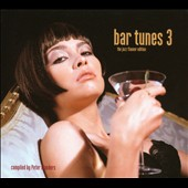 Various Artists: Bar Tunes, Vol. 3: The Jazz Flavour Edition [Digipak]