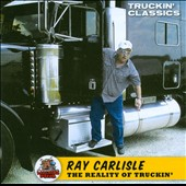 Ray Carlisle (Comedian): The Reality of Truckin', Vol. 177