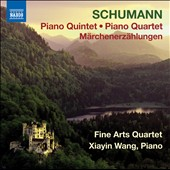 Schumann: Piano Quintet; Piano Quartet / Fine Arts Quartet; Xiayin Wang, piano