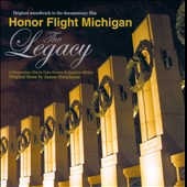 Honor Flight Michigan: The Legacy [Soundtrack]