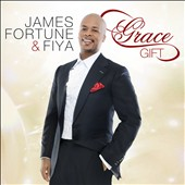 James Fortune & FIYA: Grace Gift