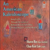 An American Kaleidoscope: Pasatieri: Three Poems of Oscar Wilde; Bolcom: Old Addresses; Rorem: Flight for Heaven / Shawn Roy, bass-baritone; Chan Kiat Lim, piano