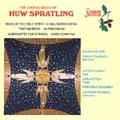 Spratling: Choral Music / Rennert, Bullock, Chadwell, et al