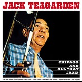 Jack Teagarden: Chicago & All That Jazz