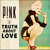 P!nk: Truth About Love [Fan Edition] *