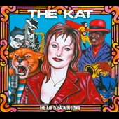 The KAT: The Kat Is Back in Town [Digipak]